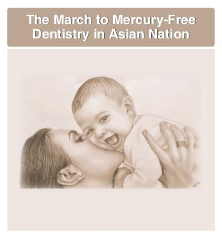 The March to Mercury-Free Dentistry in Asian Nation